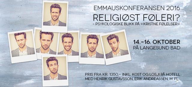 """Emmauskonferansen 2016: Religiøst føleri? - Psykologiske blikk på """"kristne følelser"""""""